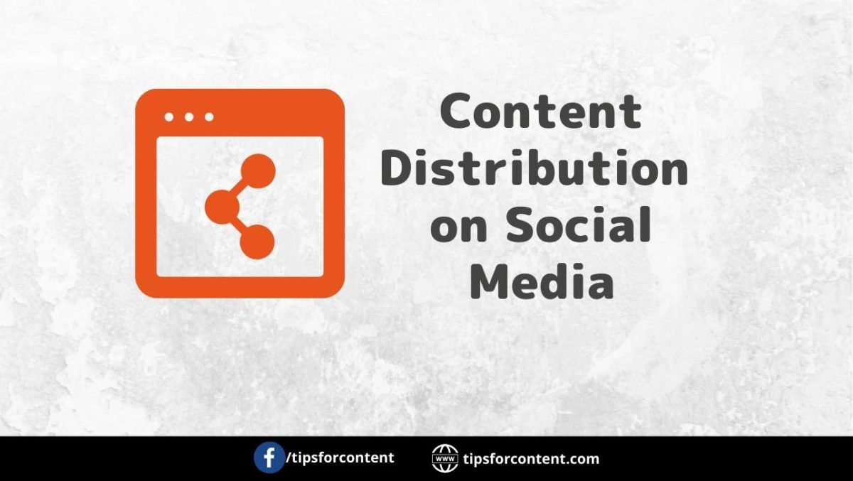 Content Distribution on Social Media