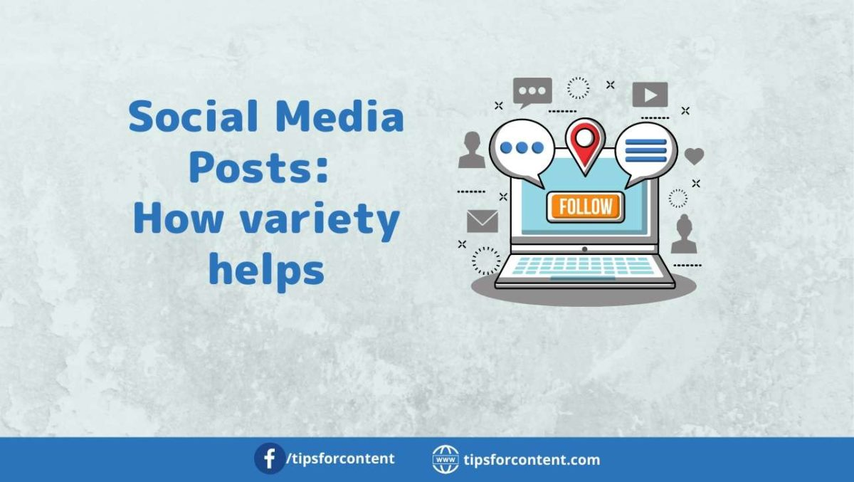 Social Media Posts: How variety helps