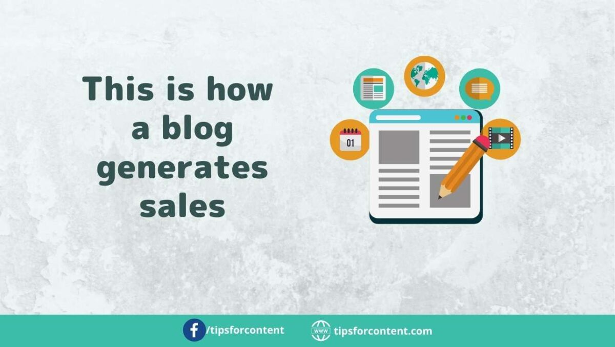 This is how a blog generates sales