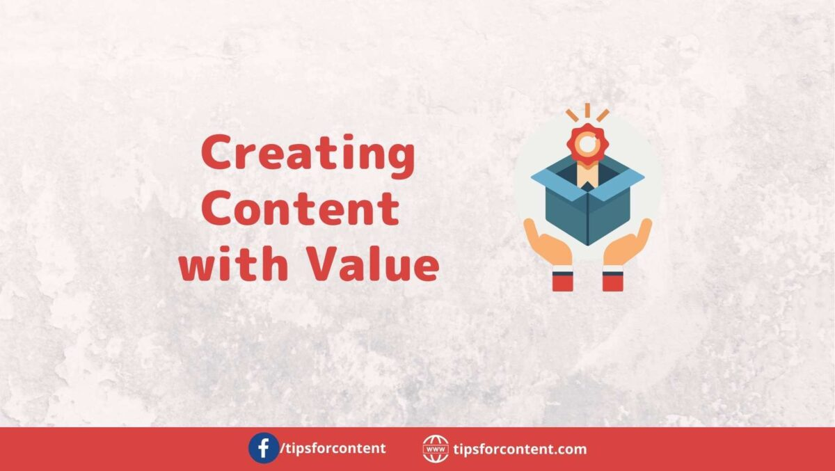 Creating content with value