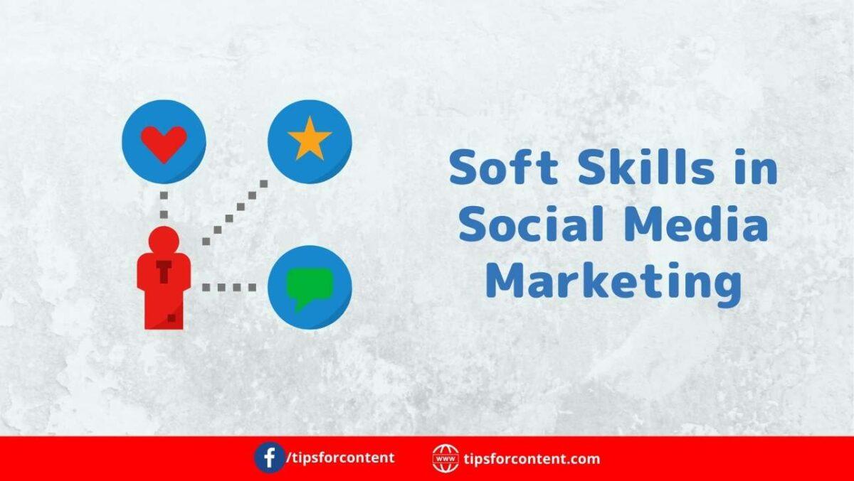 Soft Skills in Social Media Marketing