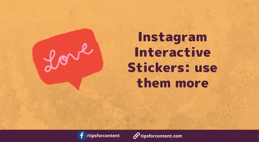 Instagram Interactive Stickers: use them more